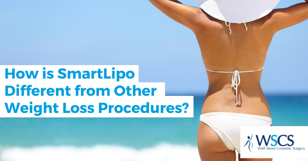How is SmartLipo Different from Other Weight Loss Procedures?