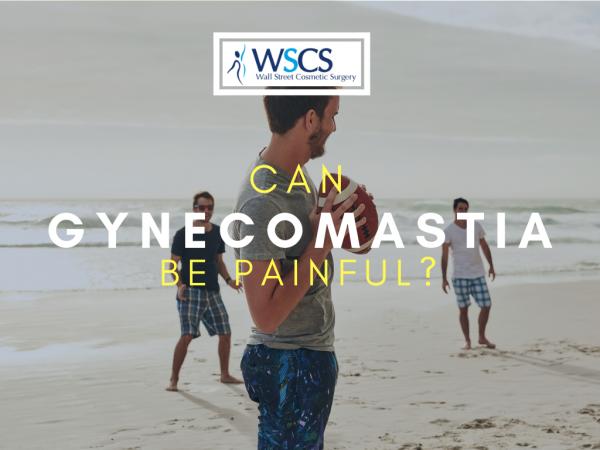 is gynecomastia painful?